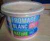Fromage blanc 0% de mat. gr., nature - Produit