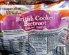 British cooked beetroot - Prodotto