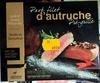 Pavé filet d'Autruche pré-grillé - Producto