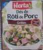 Dés de Rôti de Porc, Grillés - Produit