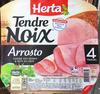 Tendre Noix Arrosto - Product