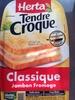 Tendre Croque, Classique Jambon Fromage - Product