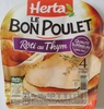 Le Bon Poulet, Rôti au Thym (4 Tranches) - Product