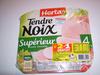 Tendre Noix, Supérieur Sans Couenne (4 tranches) Lot de 2 +1 Gratuit - Product