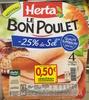 Le Bon Poulet -25% de Sel - Product