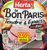 Le Bon Paris - Viande de porc cuite de qualité supérieure saveur rôti - Product