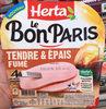 Le Bon Paris Tendre & Epais fumé - Product