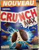 Crunch max - Céréales fourrées au bon goût de chocolat - Product