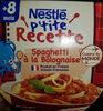 NESTLÉ P'tite Recette Spaghetti à la bolognaise - Product