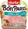 LE BON PARIS jambon -25% de sel - Product
