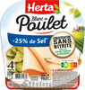HERTA blanc de poulet -25% sel cons.sans nitrite - Produit