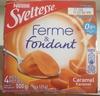 Ferme et fondant caramel - Produit